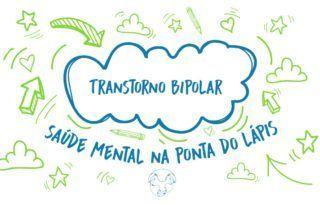 Transtorno Bipolar: Na ponta do lápis
