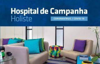 HOLISTE LANÇA HOSPITAL DE CAMPANHA