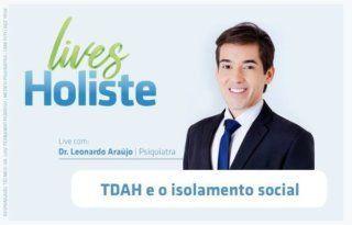 LIVES HOLISTE | TDAH E O ISOLAMENTO SOCIAL